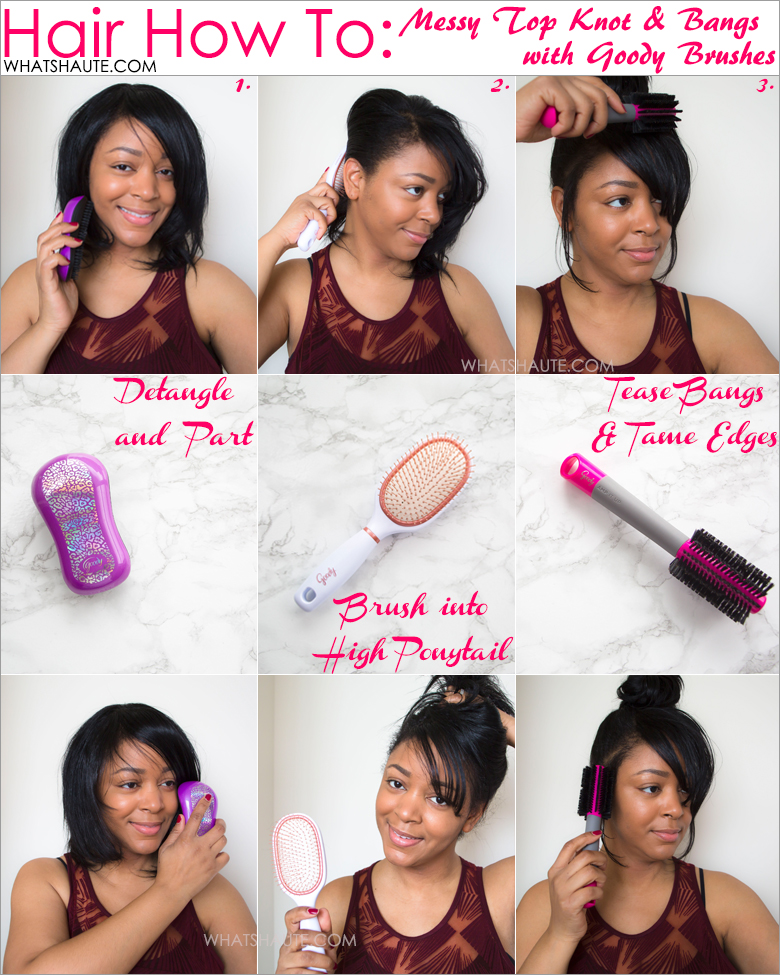 Goody hair brushes - Messy top knot with bangs hair tutorial