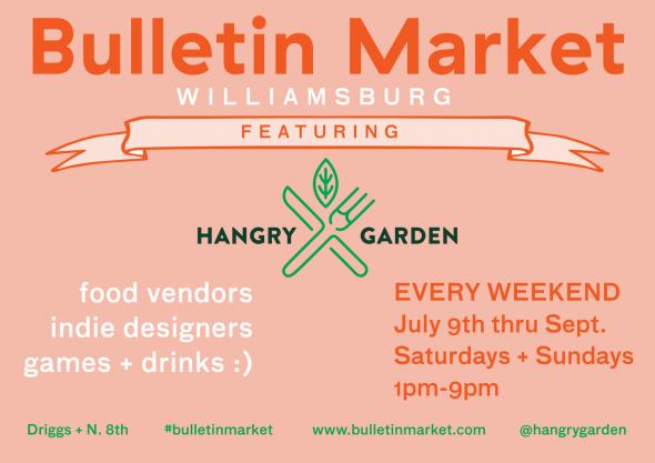 Visit Bulletin Market + Hangry Garden, Williamsburg, Brooklyn