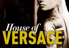 Win it! One of 5 copies of House of Versace: The Untold Story of Genius, Murder, and Survival