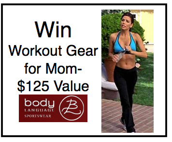 SomeoneSpoilMe.com wants you to WIN a $125 workout outfit from Body Language Sportswear for Mother's Day