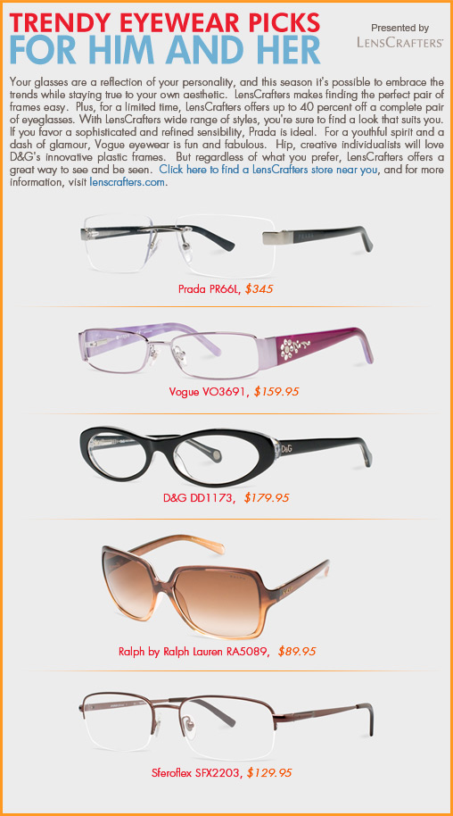 Trendy eyewear picks for him and her - Sponsored by LensCrafters