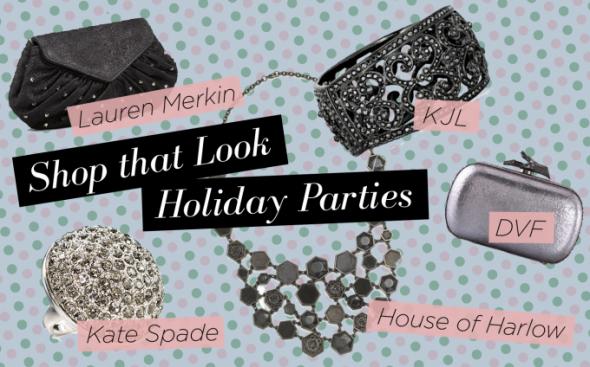 Shop That Look: Holiday Parties Kate Spade New York Kenneth Jay Lane Swarovski Lauren Merkin House of Harlow 1960 Diane von Furstenberg