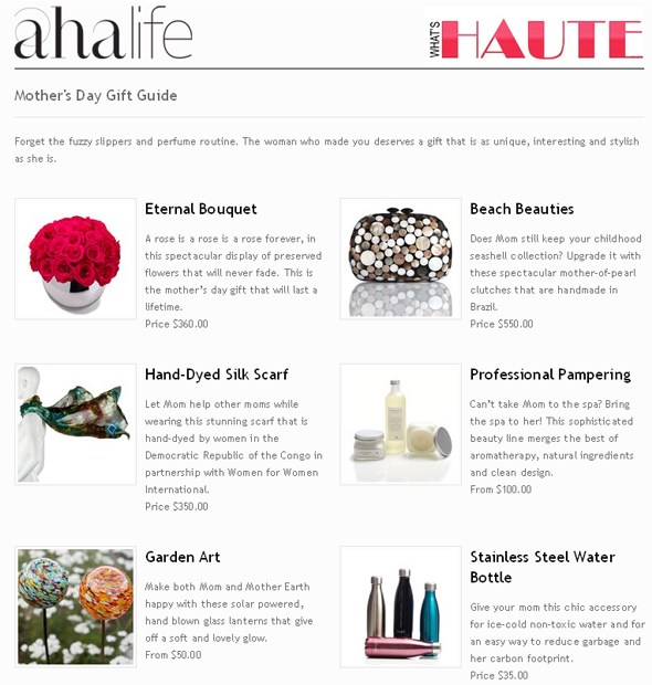 what's-haute-ahalife-mother's-day-gift-guide Eternal floral Bouquet, mother-of-pearl clutches that are handmade in Brazil, Hand-Dyed Silk Scarf, Hand-Dyed Silk Scarf, Democratic Republic of the Congo in partnership with Women for Women International, beauty line merges the best of aromatherapy, natural ingredients, solar powered, hand blown glass lanterns, Stainless Steel Water Bottle