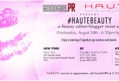 Get beautified tonight in NYC, Atlanta and D.C. at the #HAUTEBEAUTY Blogger Tweet Up