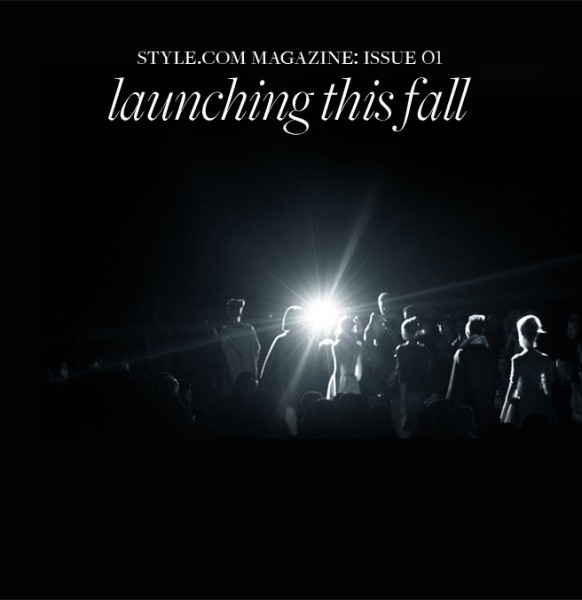 Style.com_Magazine_LAUNCH_Image this Fall