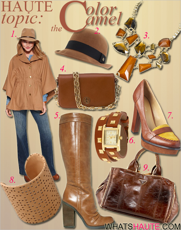 Haute topic the color camel Hillary Radley Jacket Dolman Sleeve Empire Waist Cape Keep Rockin Multi Stone Frontal Necklace Brixton Pack bowler hat Jessica Simpson Shoes Tustiny Boots Prada Gepa Shearling Tote Tory Burch Saffiano Robinson Chain Bag MM6 Maison Martin Margiela Leather and Brass Cuff Nine West Unmixed high heel loafer what's haute
