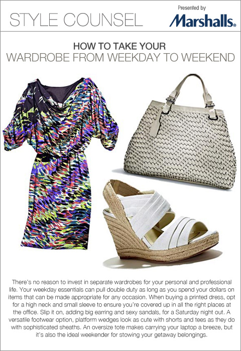 Marshalls StyleCounsel - How to take your wardrobe from weekday to weekend