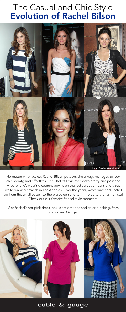Cable & Gauge - See Rachel Bilson's casual & chic style evolution