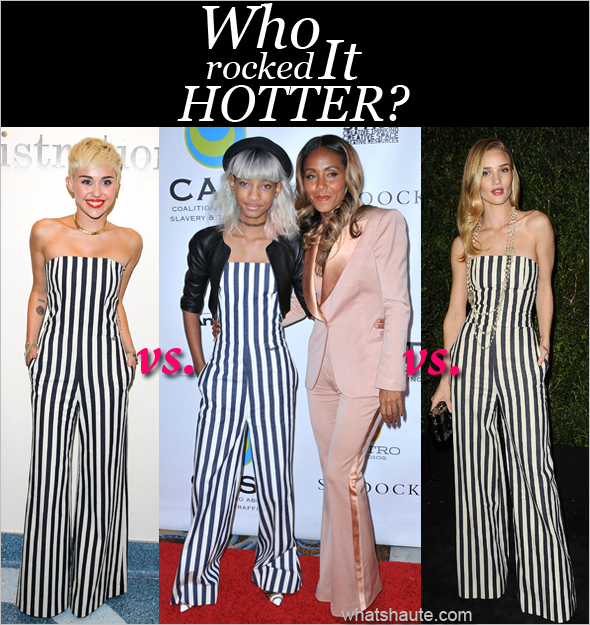 Who rocked it hotter: Miley Cyrus, Willow Smith or Rosie Huntington Whiteley in a Chanel Strapless Striped Jumpsuit