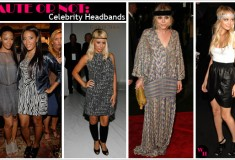 Haute or Not: Celebrity Headbands