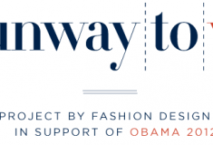 "Fashion designers support Obama's 2012 re-election with ""Runway to Win"" limited-edition collection"
